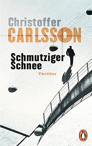 Carlsson, Christoffer: Schmutziger Schnee