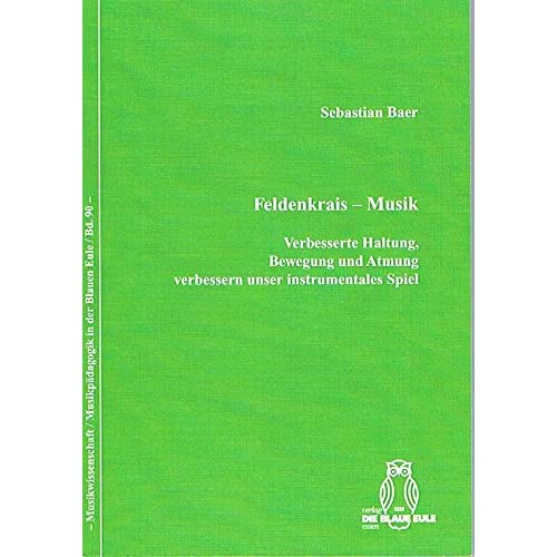 PDF] Feldenkrais - Musik: Verbesserte Haltung - Bewegung und Atmung ...