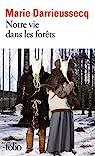 Notre vie dans les forêts par Darrieussecq
