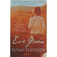Eve Green by Susan Fletcher (2005-01-03)