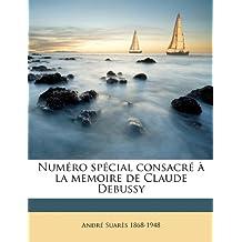 Num Ro Sp Cial Consacr La Memoire de Claude Debussy