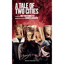 A Tale of Two Cities (Oberon Modern Plays)