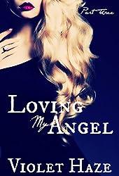 Loving My Angel: Part Three