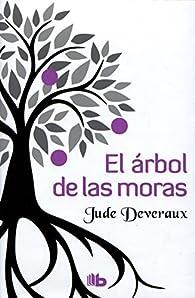El árbol de las moras par Jude Deveraux