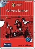 Vol vers la mort: Hörbuch - Französisch B1 (Lernkrimi Hörbuch)