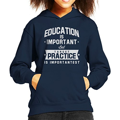 Coto7 Education Is Important But Target Practice Is Importantest Kid's Hooded Sweatshirt - Guns Scifi Airsoft