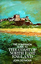 The Companion Guide To The Coast Of North-East England