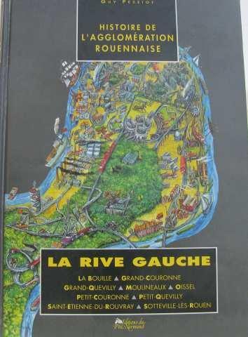 Histoire de l'agglomération rouennaise par Guy Pessiot