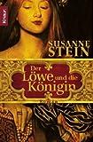 Der Löwe und die Königin: Roman