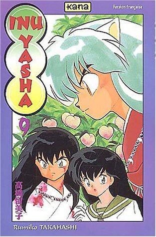 Inu yasha, numéro 9 de Rumiko Takahashi (8 septembre 2003) Broché
