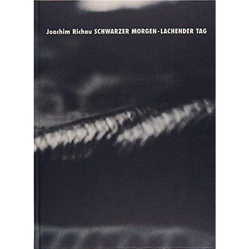 Schwarzer Morgen - Lachender Tag (Livre en allemand)