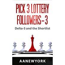 Pick 3 Lottery Followers-3: Delta-5 and the Shorlist (English Edition)