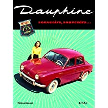 Dauphine : Souvenirs, souvenirs...