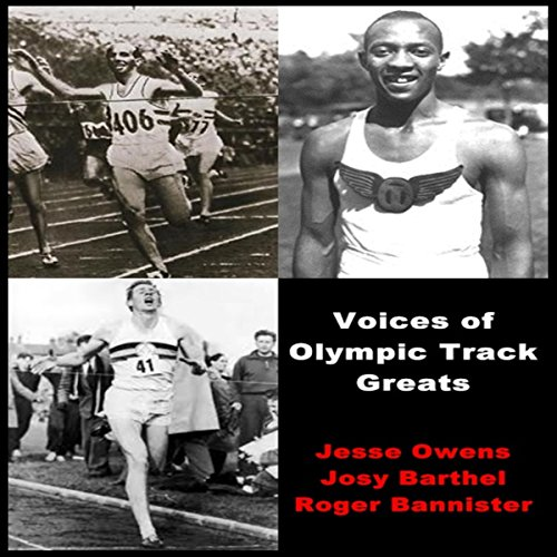 Voices of Olympic Track Greats  Audiolibri