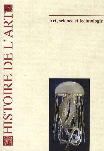 Histoire de l'art, N° 67, Octobre 2010 : Art, science et technologie par Nabila Oulebsir