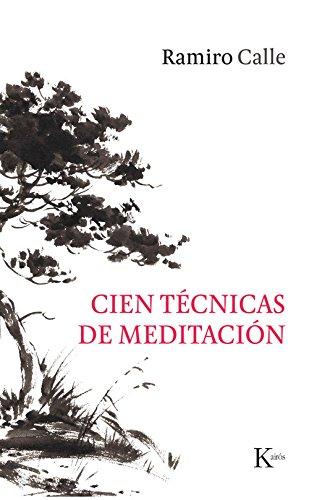 Cien técnicas de meditación (Sabiduría perenne)