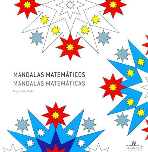 Mandalas matemáticas = Mandalas matemáticas por Sergio Guinot Aledo