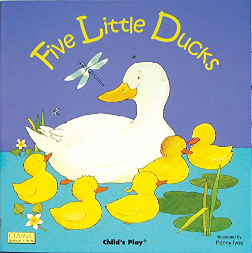 Five Little Ducks (Classic Books with Holes Board Book)