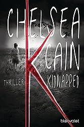 K - Kidnapped: Thriller (Kick Lannigan 1)