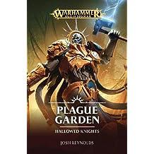 Warhammer Plague Garden (Hallowed Knights, Band 1)