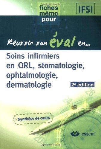 Soins infirmiers en ORL, stomatologie, ophtalmologie, dermatologie de Estem (14 mai 2007) Broché