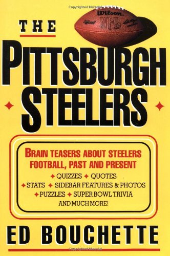 The Pittsburgh Steelers por Ed Bouchette