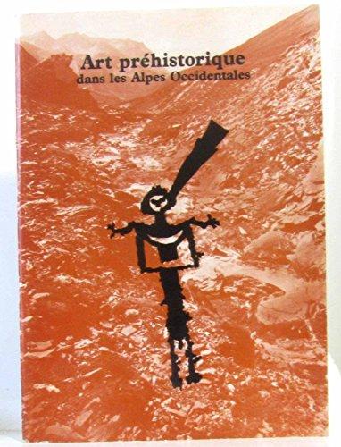 Art préhistorique dans les Alpes occidentales : Exposition, 5 octobre-26 novembre 1983... Espace niçois d'art et de culture Nice