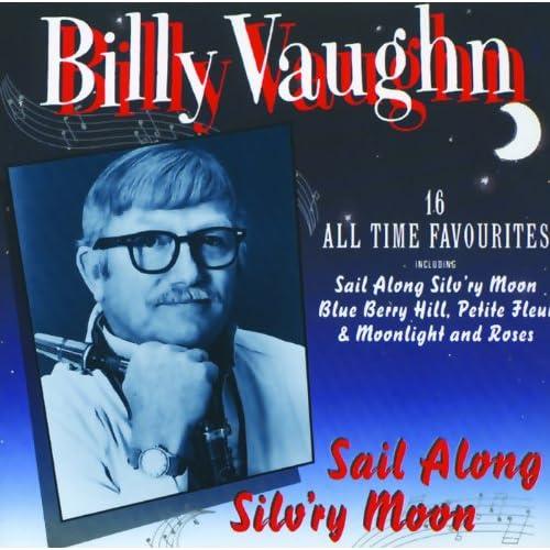 Sail Mp3 Free Download: Sail Along Silv'ry Moon Von Billy Vaughn Bei Amazon Music