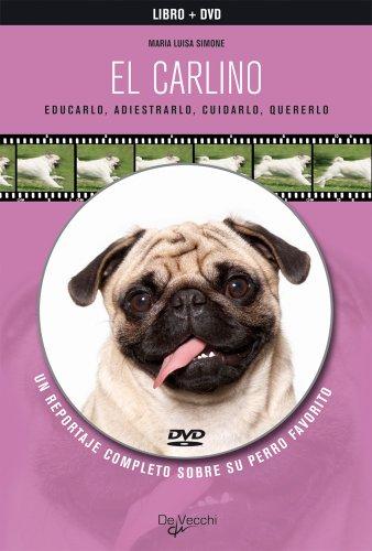 El carlino, (libro+dvd) (Animales)