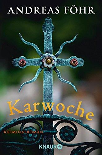 Buchseite und Rezensionen zu 'Karwoche: Kriminalroman' von Andreas Föhr