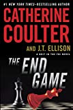 Front cover for the book The End Game (A Brit in the FBI) by Catherine Coulter