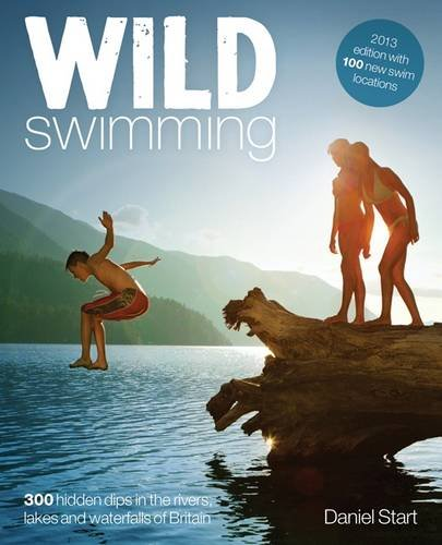 wild-swimming-300-hidden-dips-in-the-rivers-lakes-and-waterfalls-of-britain