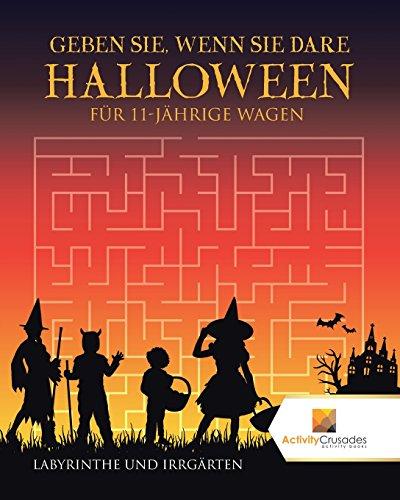Dare Halloween Edition Für 11-Jährige Wagen : Labyrinthe Und Irrgärten (Halloween Basteln Für 4-6 Jährige)
