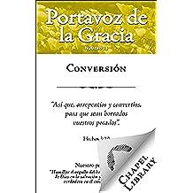 Conversión (Portavoz de la Gracia nº 11)
