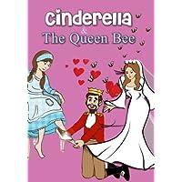 Cinderella / The Queen Bee