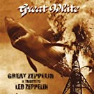 Great Zeppelin - A Tribute to Led Zeppelin (Live)