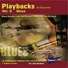 Playbacks für Drummer Vol.5 - Blues - Playalong Übungs-CD für Schlagzeuger