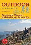 Dänemark: Wander- und Radführer Bornholm (Der Weg ist das Ziel)