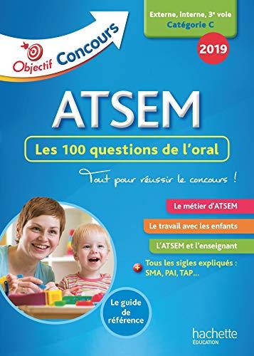 Objectif Concours 2019 ATSEM 100 questions/réponses pour l'oral par  Thierry Vasse