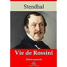 Vie de Rossini (Nouvelle édition augmentée) - Arvensa Editions (French Edition)