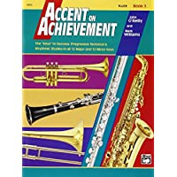 Accent on Achievement, Bk 3: Flute by John O'Reilly (1999-05-01)