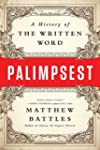Palimpsest: A History of the Written...