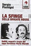 Best libertad Capos - La sfinge delle Brigate Rosse. Delitti, segreti e Review
