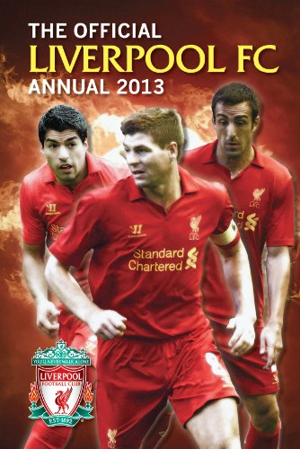 Official Liverpool FC Annual 2013 (Annuals 2013) por Grange Communications Ltd