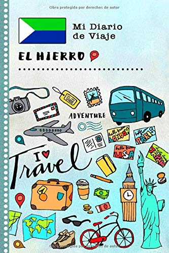 El Hierro Mi Diario de Viaje: Libro de Registro de Viajes Guiado Infantil - Cuaderno de Recuerdos de Actividades en Vacaciones para Escribir, Dibujar, Afirmaciones de Gratitud para Niños y Niñas