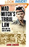 Mad Mitch's Tribal Law: Aden and the...