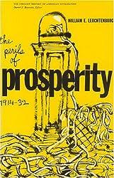 The Perils of Prosperity, 1914-32 by William E. Leuchtenburg (1958-04-01)