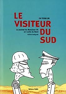 Le Visiteur du Sud Edition intégrale One-shot