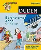 """Lesedetektive """"Leseanfang"""", Bärenstarke Anna (DUDEN Lesedetektive Leseanfang)"""