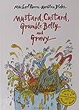 Mustard, Custard, Grumble Belly and Gravy (Bloomsbury Paperbacks)
